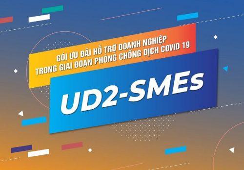 Gói cước tích hợp UD2-SME hỗ trợ doanh nghiệp vừa và nhỏ trong mùa dịch Covid19
