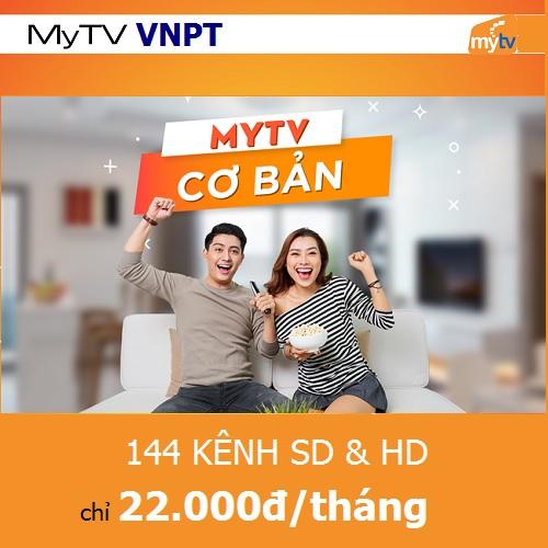Gói truyền hình Cơ Bản MyTV 144 kênh chỉ 22.000đ/tháng